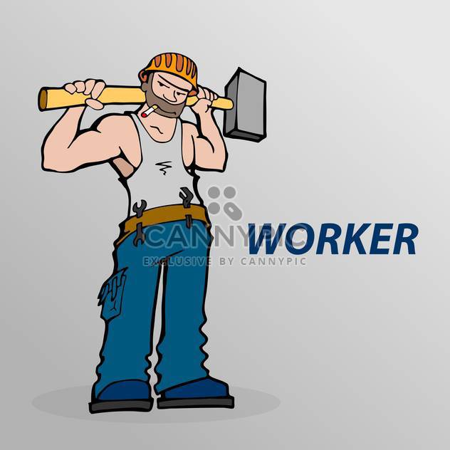 Vector illustration of cartoon worker with cigarette and hammer in hands on grey background - Free vector #125841