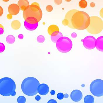 Vector background with round colorful bubbles - vector gratuit #125861