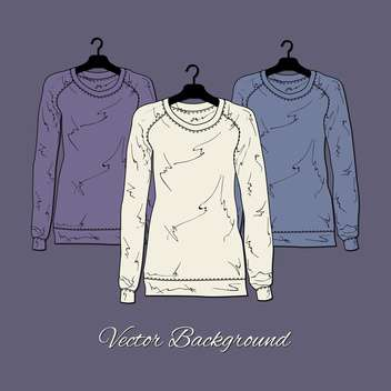 Vector illustration of women's sweaters. - Free vector #128461