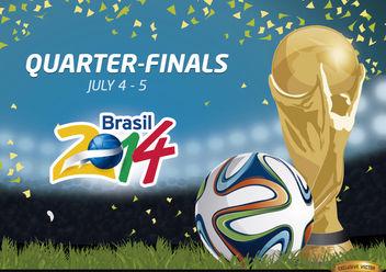 Quarter Finals Brazil 2014 Promo - Free vector #166781