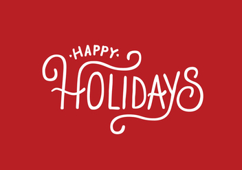 Happy Holidays Lettering Vector - Free vector #305791