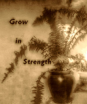 Grow in strength - Kostenloses image #319121