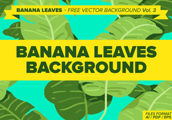 Banana Leaves Free Vector Background Vol. 3 - Free vector #338381
