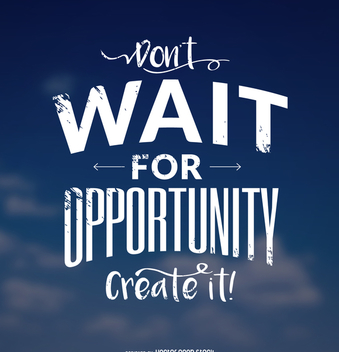 Create opportunity motivational design - vector gratuit #372361