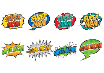Super Mom Speech Bubble - Free vector #399411