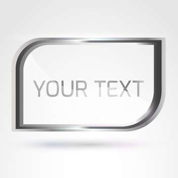 Vector silver frame with text place on white background - vector gratuit #125911