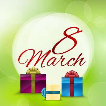 Vector 8 March greeting card with gift boxes on green background - vector gratuit #129591
