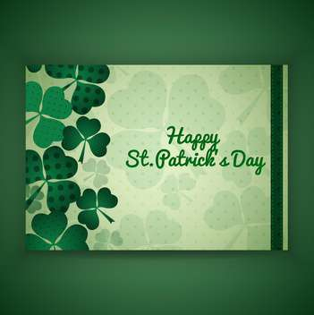 Vector green St Patricks day greeting card with clover leaves - бесплатный vector #129681