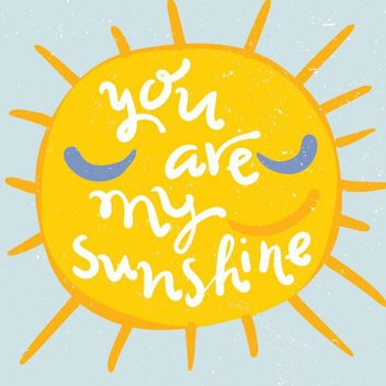 You Are My Sunshine - Free vector #205421