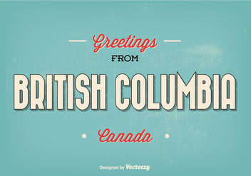 British Columbia Typographic Greeting Illustration - vector #301491 gratis