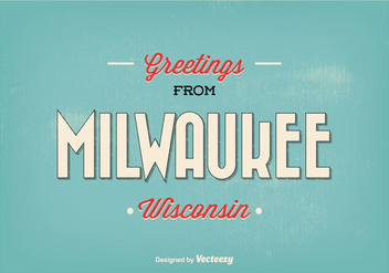 Milwaukee Retro Greeting Illustration - бесплатный vector #304891