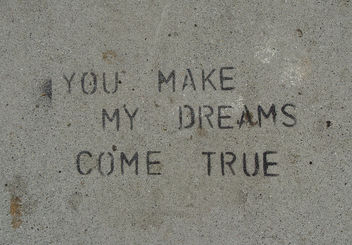 Sidewalk Stencil: You make my dreams come true - Free image #307671
