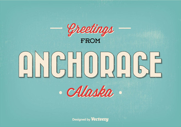 Anchorage Alaska Vintage Greeting Illustration - Kostenloses vector #336161
