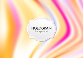 Free Vector Warm Hologram Background - Kostenloses vector #364821