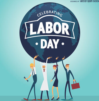 Labor Day poster with workers holding the world - vector gratuit #365181