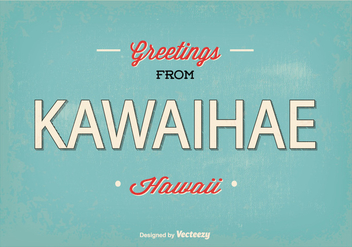 Retro Kawaihae Hawaii Greeting Illustration - Kostenloses vector #368961