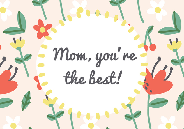 Mom's the Best Card Vector - бесплатный vector #369641