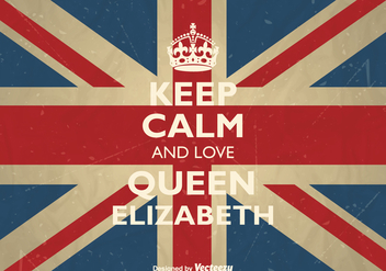 Free Vector Keep Calm And Love Queen Elizabeth - Free vector #379521