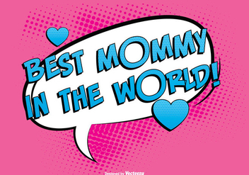 Best Mommy Comic Illustration - vector #389931 gratis