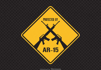 Free Protected By AR-15 Vector Sign - Free vector #395291