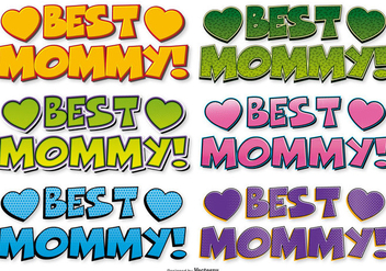 Best Mommy Comic Style Labels - бесплатный vector #395581