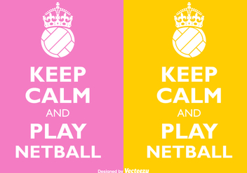 Free Vector Keep Calm And Play Netball - бесплатный vector #405711