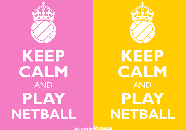 Free Vector Keep Calm And Play Netball - Free vector #405711