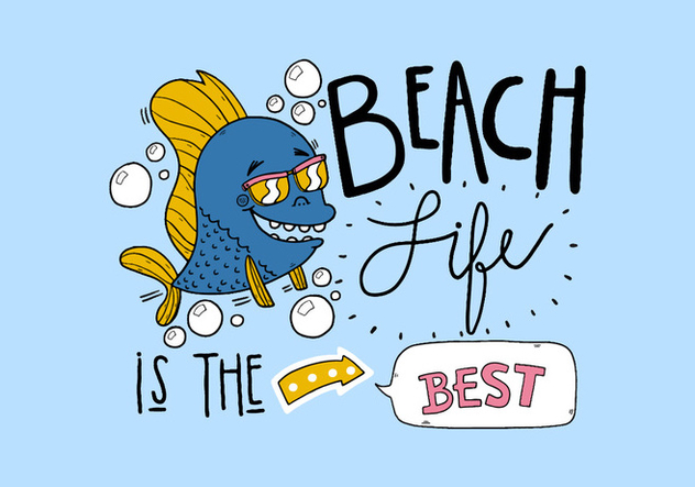 Quote Beach Life With Fish Wearing Sunglasses Cartoon Style Lettering - Free vector #429621
