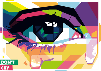 Don't Cry vector WPAP - Free vector #433851